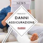 Traslochi Milano, gestire danni e assicurazioni