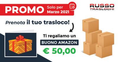 PROMO: Prenota il tuo TRASLOCO e ti regaliamo un BUONO AMAZON! [Solo a Marzo 2021]